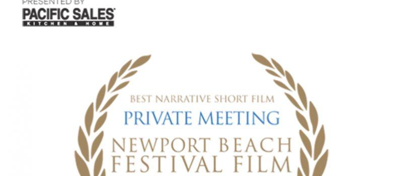 «ملاقات خصوصی» جایزه بهترین فیلم کوتاه جشنواره Newport beach را دریافت کرد